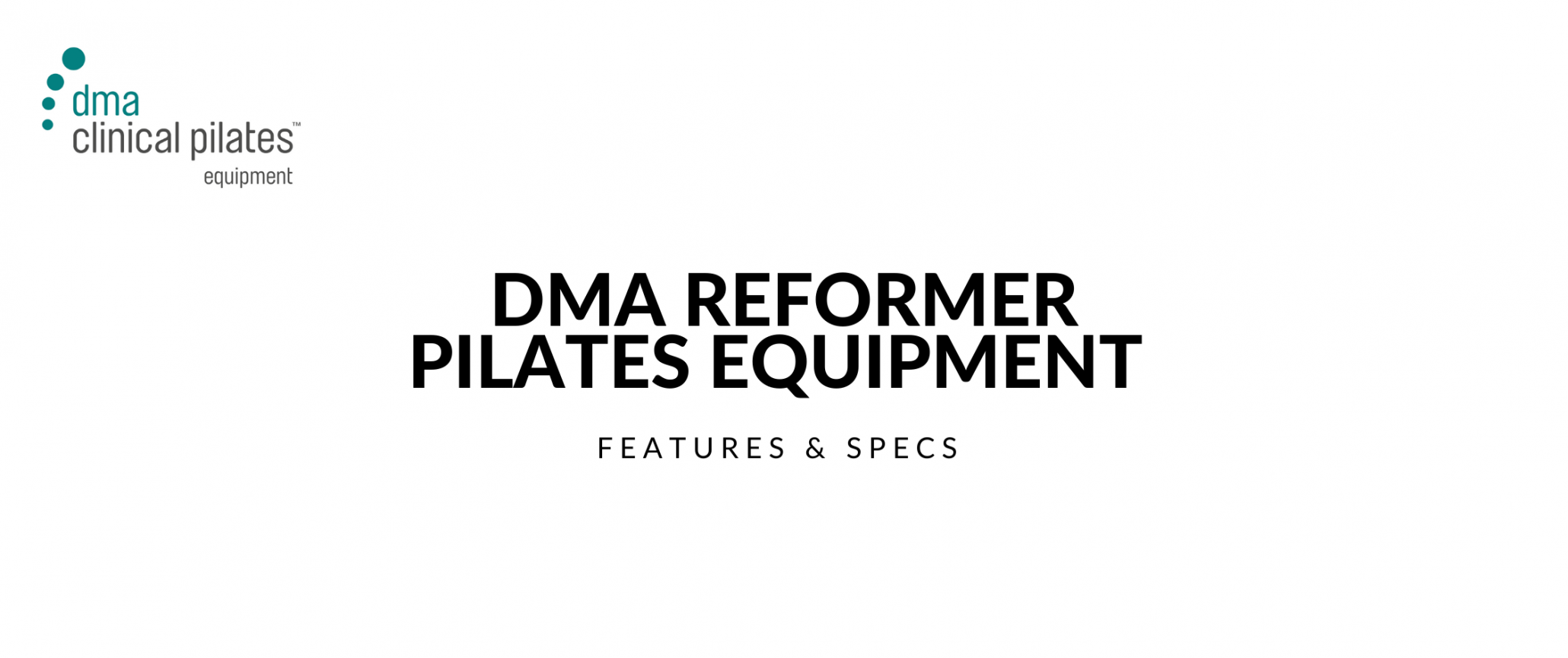 DMA Reformer Pilates Equipment Buying Guide